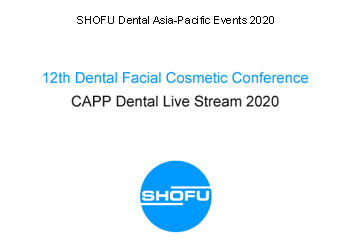 12th Dental Facial Cosmetic Conference – CAPP Dental Live Stream 2020